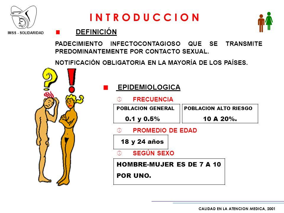 IMSS - SOLIDARIDAD CALIDAD EN LA ATENCION MEDICA, 2001 ENFERMEDADES DE TRANSMICION SEXUAL ¿EN RIESGO LOS ADOLESCENTES?…….