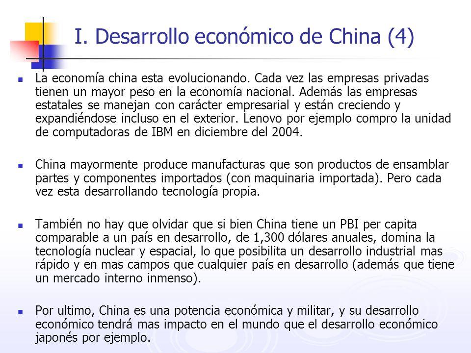 I. Desarrollo económico de China (4) La economía china esta evolucionando. Cada vez las empresas privadas tienen un mayor peso en la economía nacional