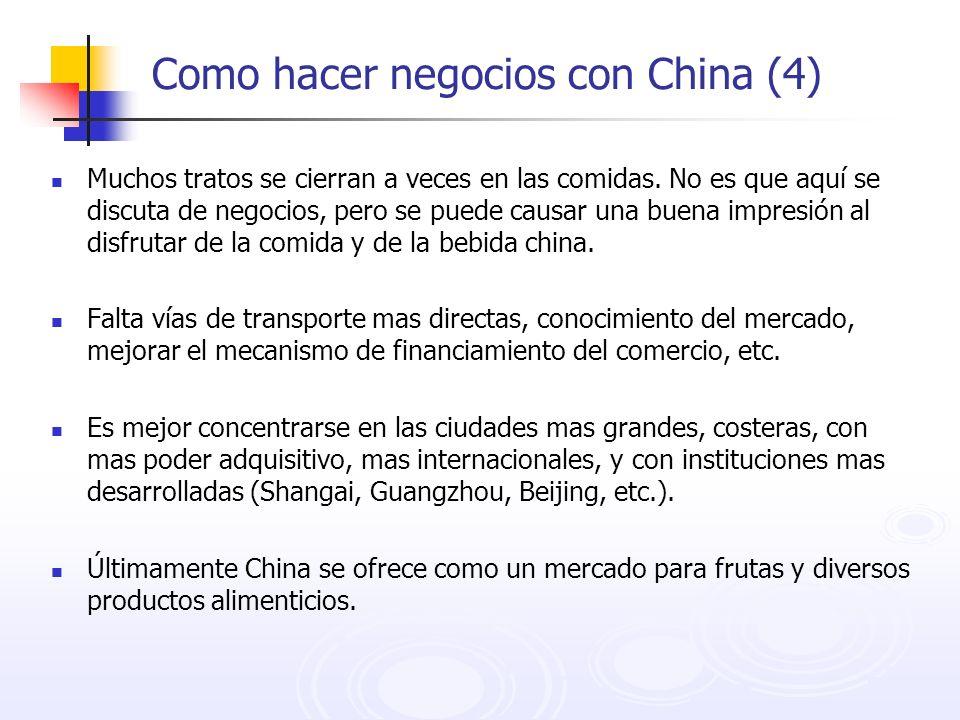Como hacer negocios con China (4) Muchos tratos se cierran a veces en las comidas. No es que aquí se discuta de negocios, pero se puede causar una bue