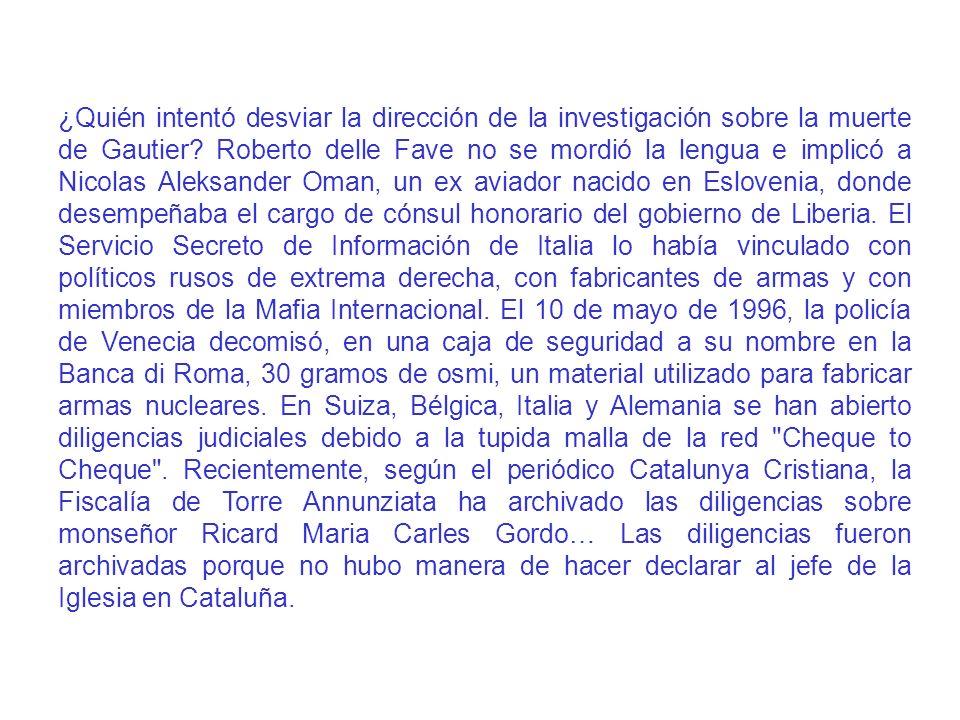 ¿Quién intentó desviar la dirección de la investigación sobre la muerte de Gautier? Roberto delle Fave no se mordió la lengua e implicó a Nicolas Alek