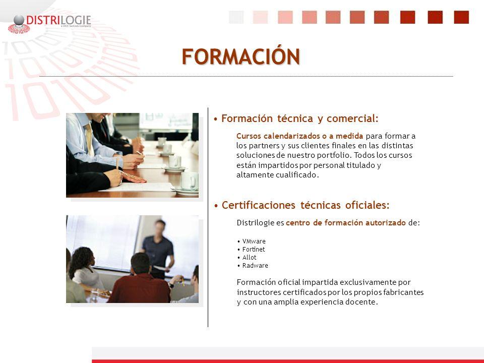FORMACIÓN Formación técnica y comercial: Cursos calendarizados o a medida para formar a los partners y sus clientes finales en las distintas solucione