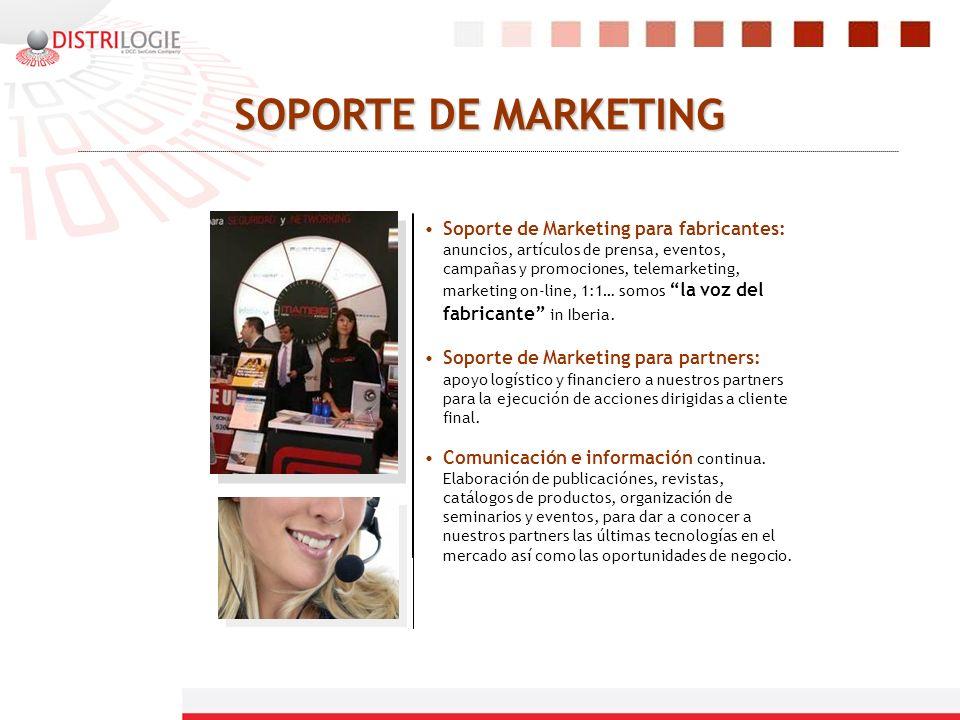 SOPORTE DE MARKETING Soporte de Marketing para fabricantes: anuncios, artículos de prensa, eventos, campañas y promociones, telemarketing, marketing o