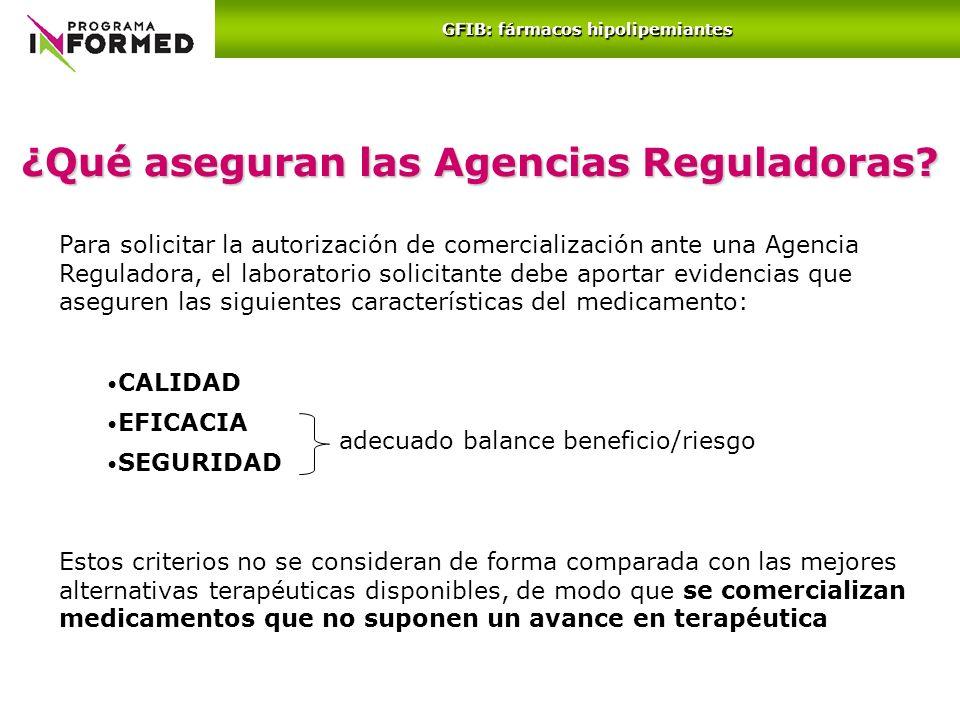 ¿Qué aseguran las Agencias Reguladoras? Para solicitar la autorización de comercialización ante una Agencia Reguladora, el laboratorio solicitante deb
