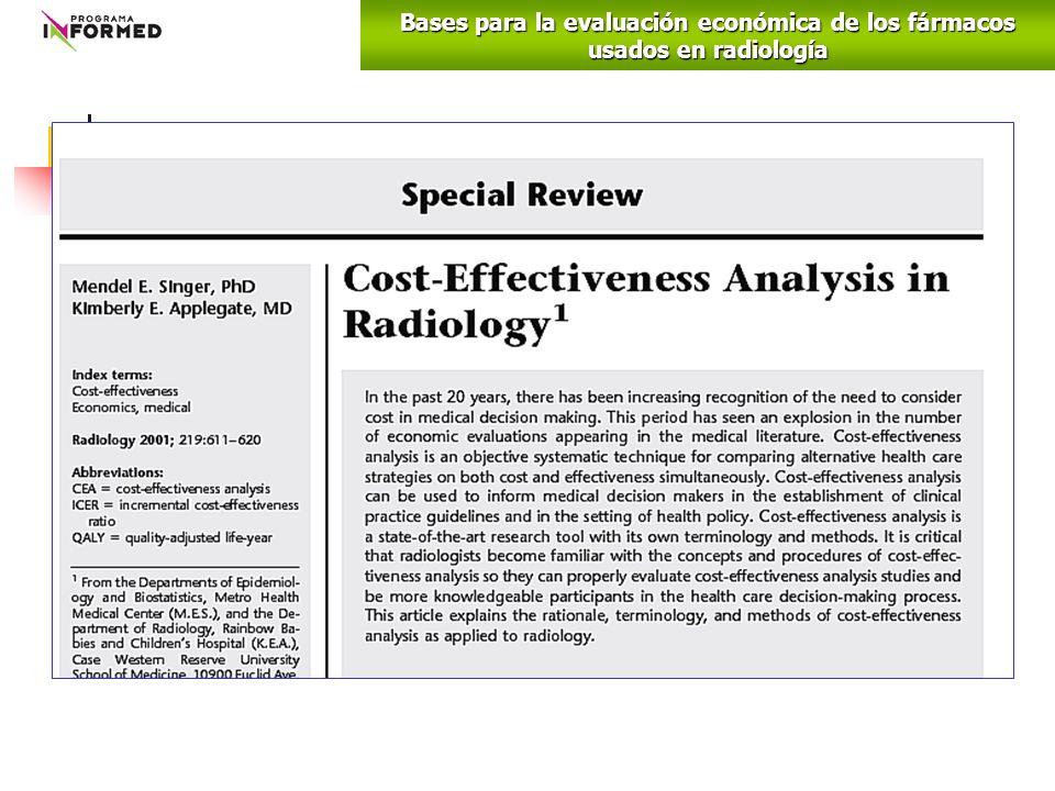 Bases para la evaluación económica de los fármacos usados en radiología