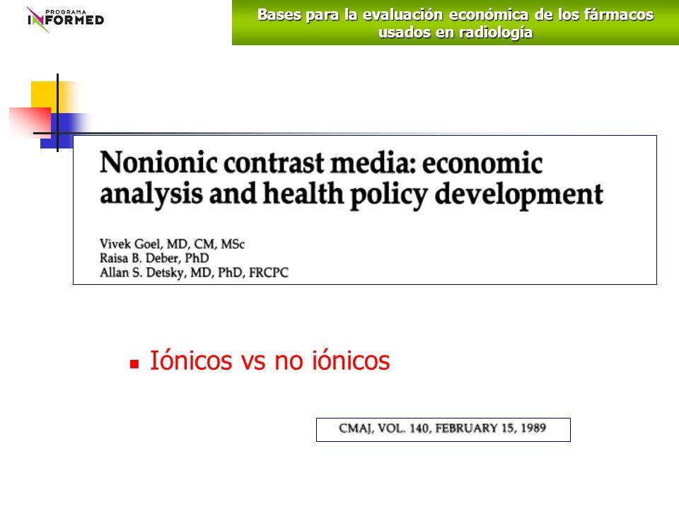 Iónicos vs no iónicos Bases para la evaluación económica de los fármacos usados en radiología