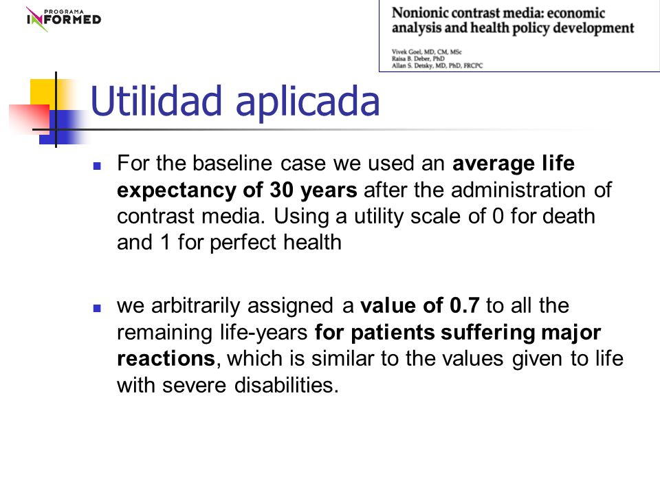 For the baseline case we used an average life expectancy of 30 years after the administration of contrast media.
