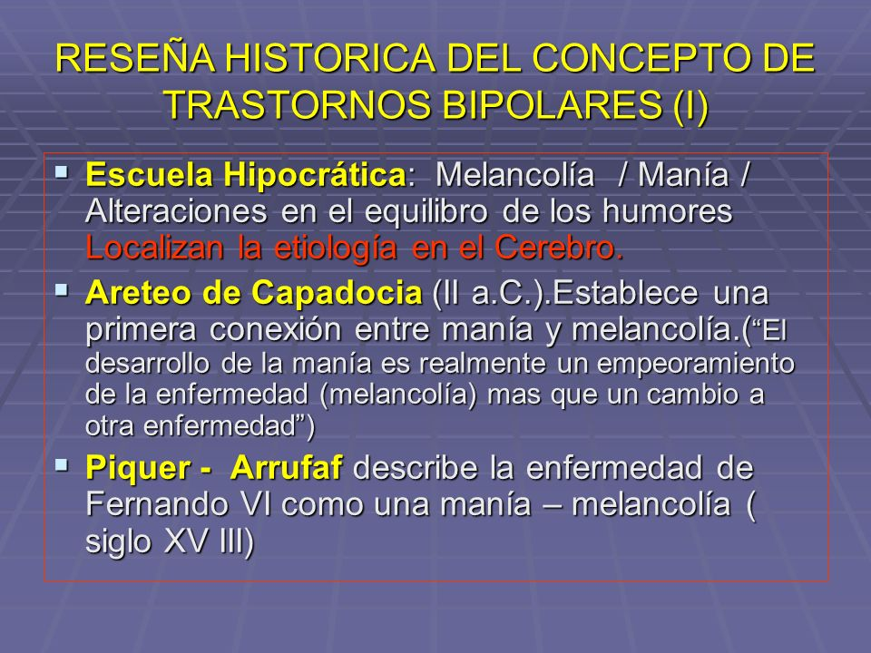 DIAGNOSTICO LONGITUDINAL: CLASIFICACION ( DSM - IV - TR) TRASTORNO BIPOLAR TIPO II TRASTORNO BIPOLAR TIPO II Episodios depresivos mayores con hipomanías espontáneas.