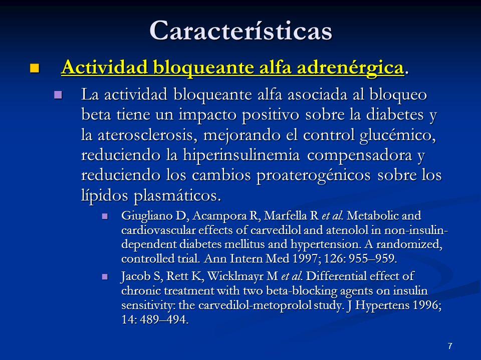 7Características Actividad bloqueante alfa adrenérgica. Actividad bloqueante alfa adrenérgica. La actividad bloqueante alfa asociada al bloqueo beta t
