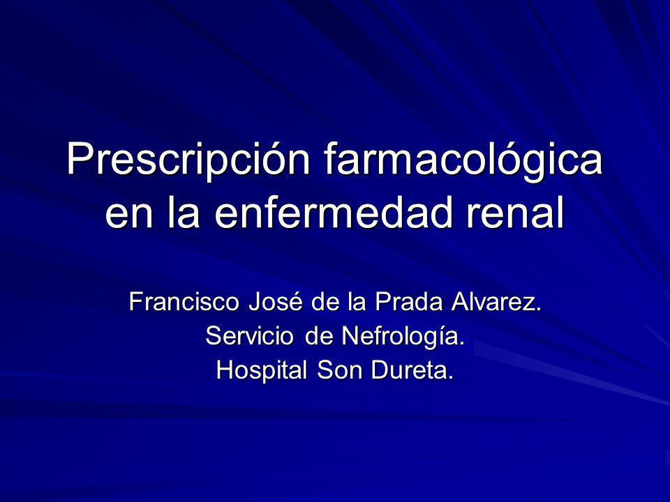32 Las normas practicas de administración de fármacos en pacientes en diálisis suelen derivar de estudios realizados en pacientes con ERC estable.