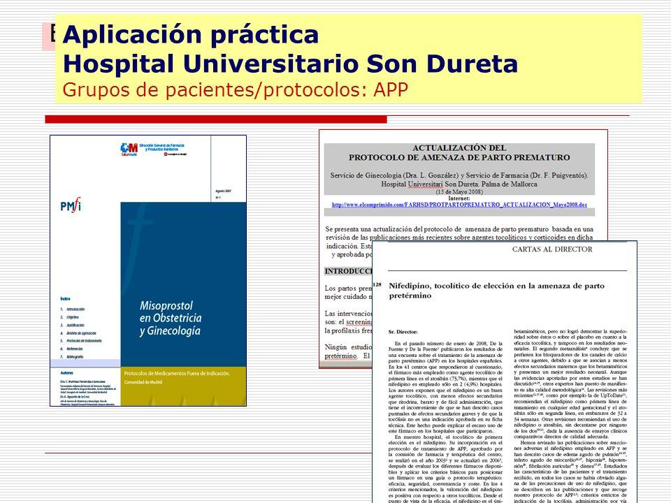 Ejemplos Obstetricia Aplicación práctica Hospital Universitario Son Dureta Grupos de pacientes/protocolos: APP