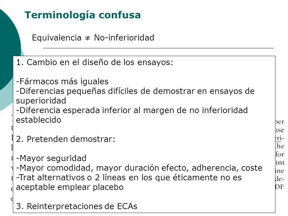 Terminología confusa Equivalencia No-inferioridad JAMA, July 14, 2004 (292)No.2 1.