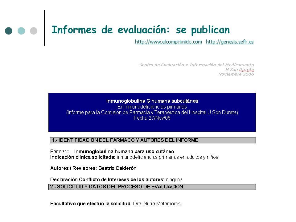 Informes de evaluación: se publican http://www.elcomprimido.comhttp://www.elcomprimido.com http://genesis.sefh.es http://genesis.sefh.es http://www.el