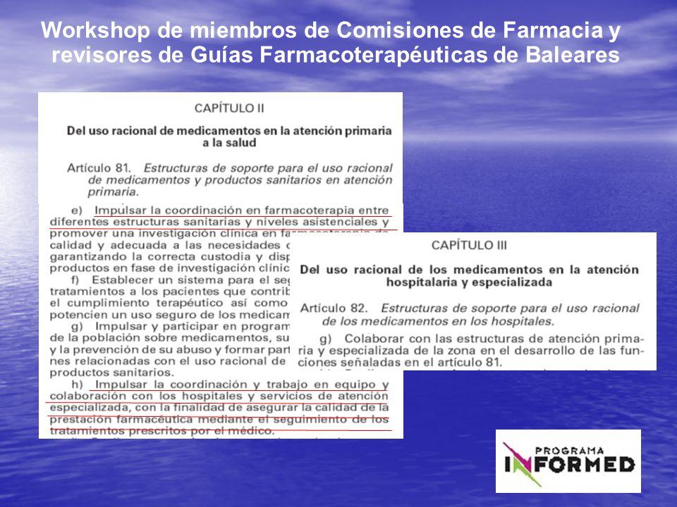 21 Workshop de miembros de Comisiones de Farmacia y revisores de Guías Farmacoterapéuticas de Baleares