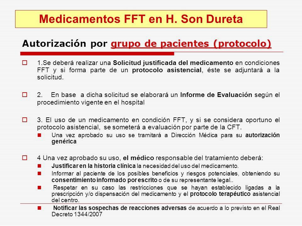 grupo de pacientes (protocolo) Autorización por grupo de pacientes (protocolo) 1.Se deberá realizar una Solicitud justificada del medicamento en condi
