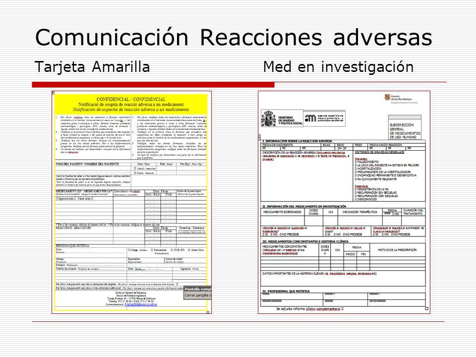 Comunicación Reacciones adversas Tarjeta Amarilla Med en investigación