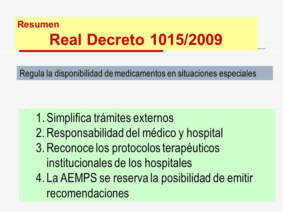 Regula la disponibilidad de medicamentos en situaciones especiales 1.Simplifica trámites externos 2.Responsabilidad del médico y hospital 3.Reconoce l