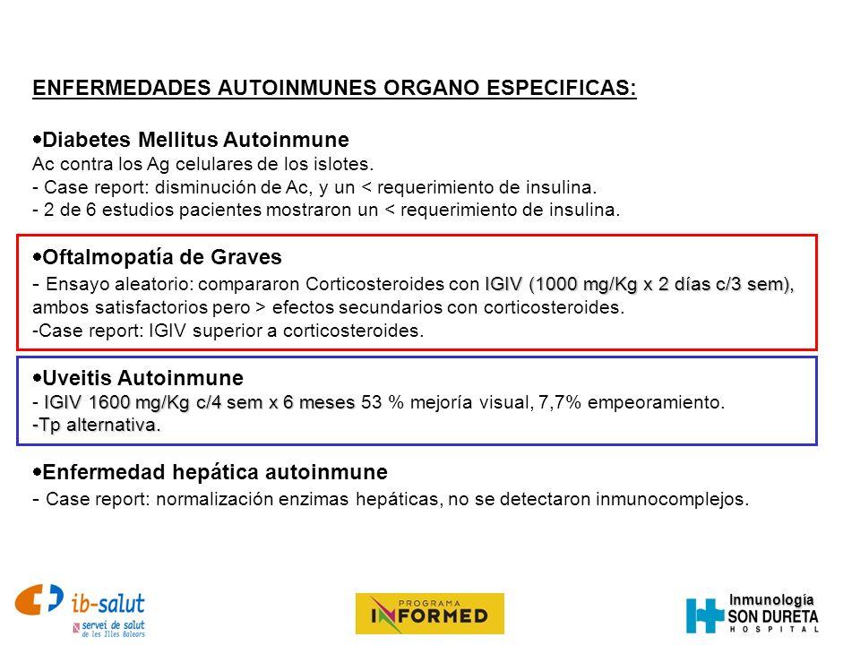 Inmunología ENFERMEDADES AUTOINMUNES ORGANO ESPECIFICAS: Diabetes Mellitus Autoinmune Ac contra los Ag celulares de los islotes. - Case report: dismin