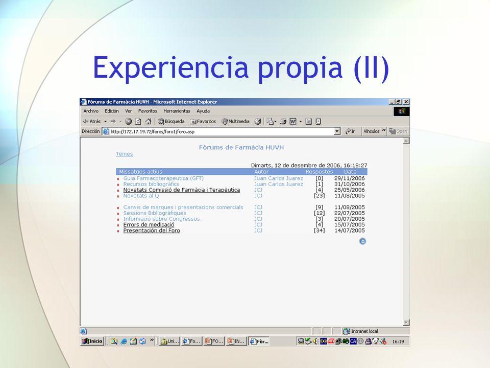 Experiencia propia (II)