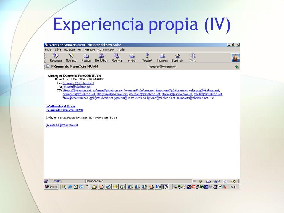 Experiencia propia (IV)
