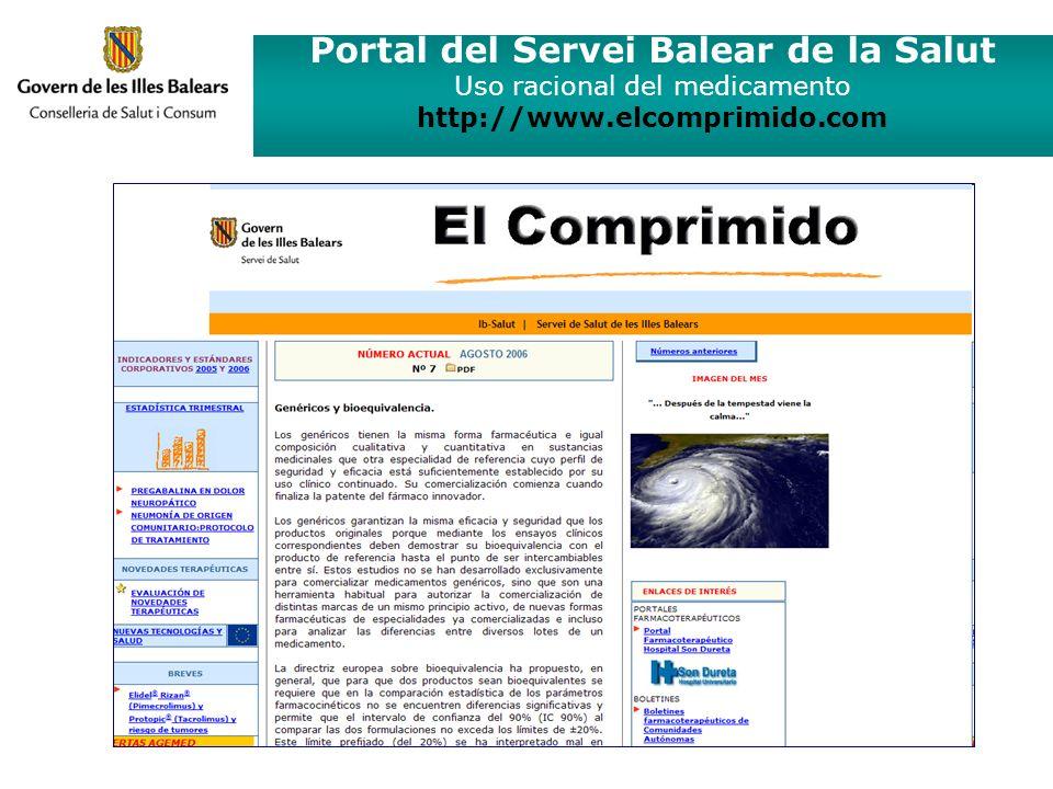 Portal del Servei Balear de la Salut Uso racional del medicamento http://www.elcomprimido.com