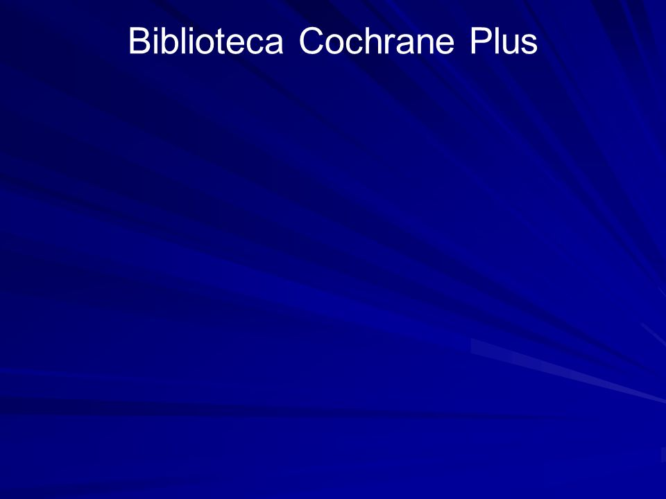 Biblioteca Cochrane Plus