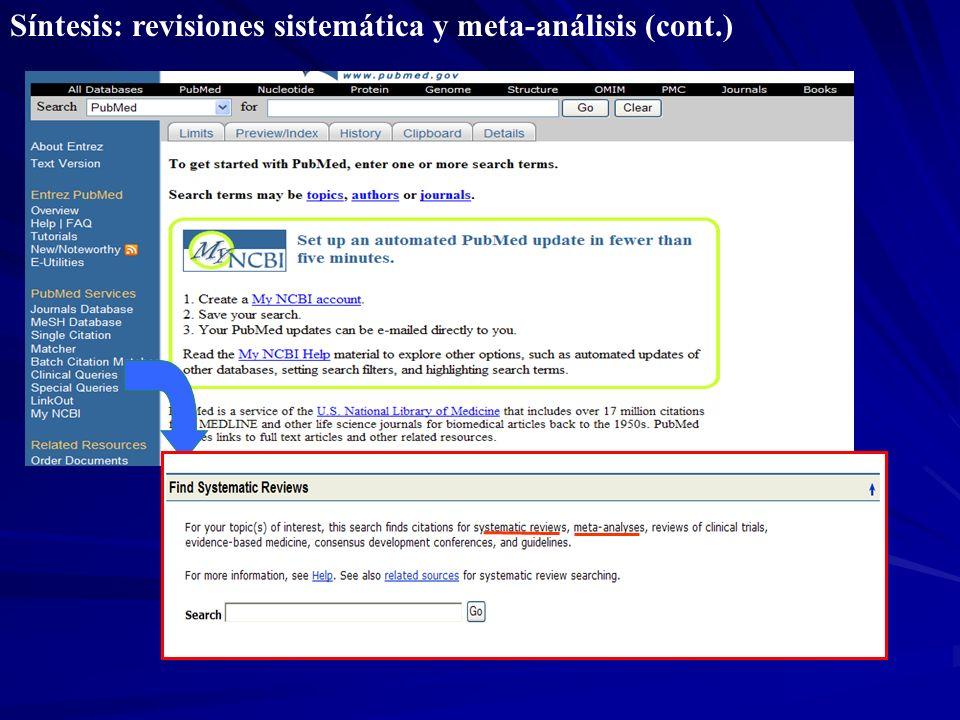 Síntesis: revisiones sistemática y meta-análisis (cont.)