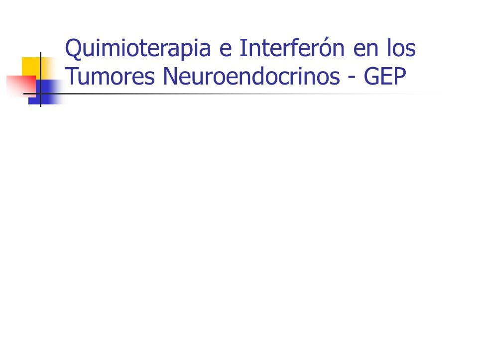 Quimioterapia e Interferón en los Tumores Neuroendocrinos - GEP