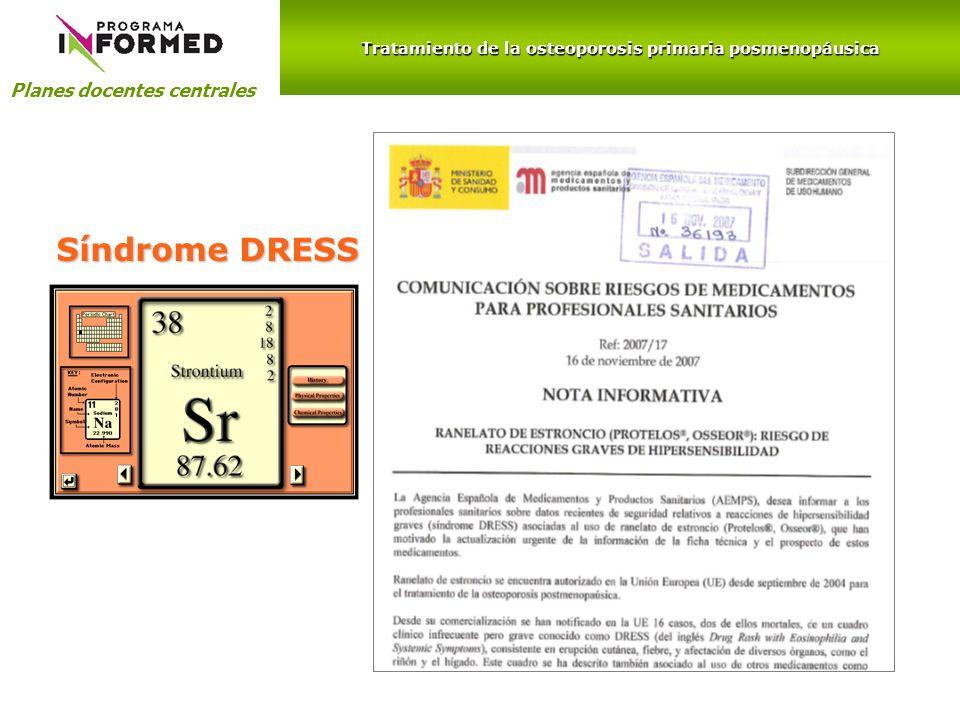 Planes docentes centrales Síndrome DRESS Tratamiento de la osteoporosis primaria posmenopáusica