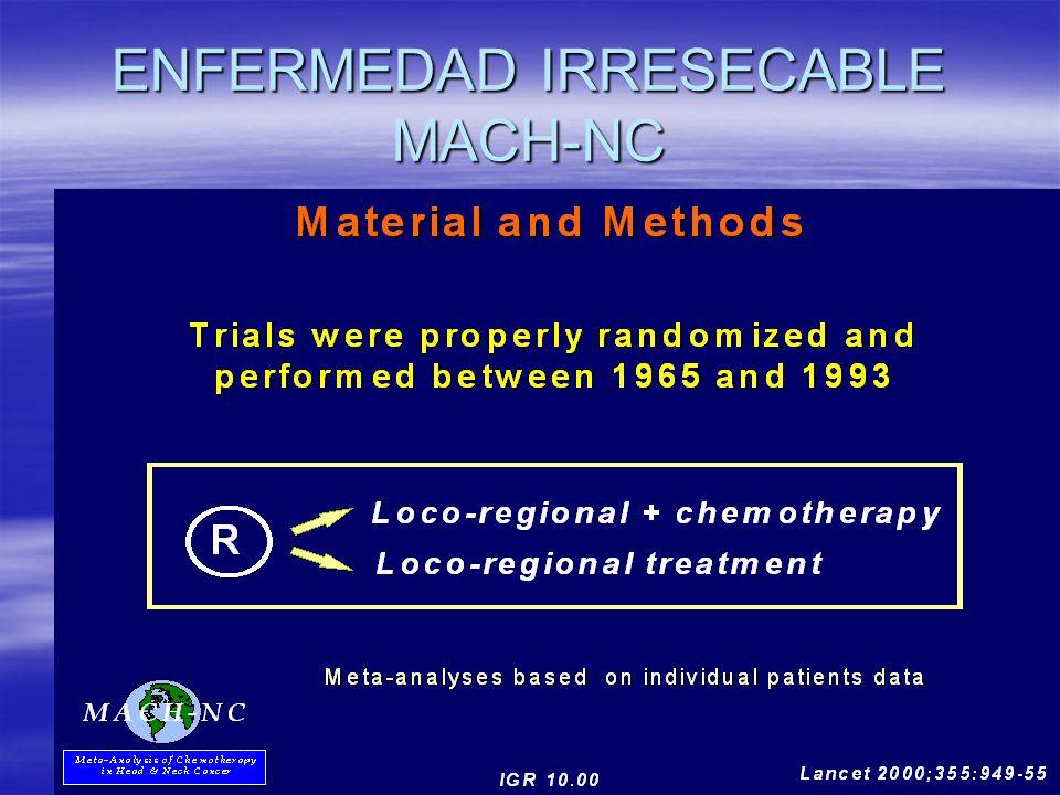ENFERMEDAD IRRESECABLE MACH-NC