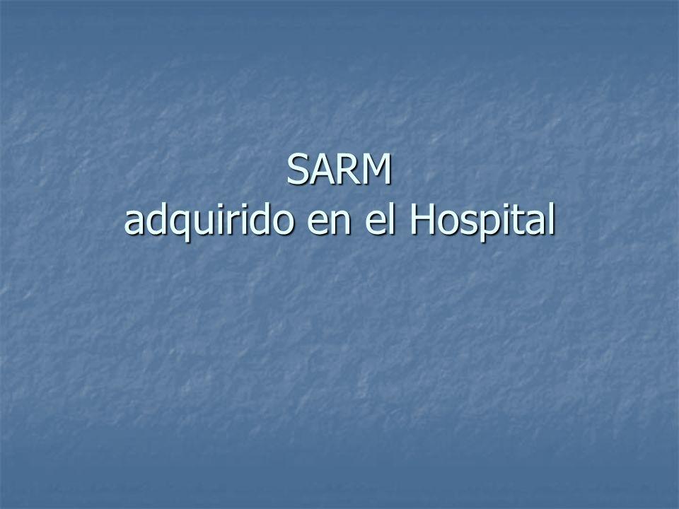 SARM adquirido en el Hospital