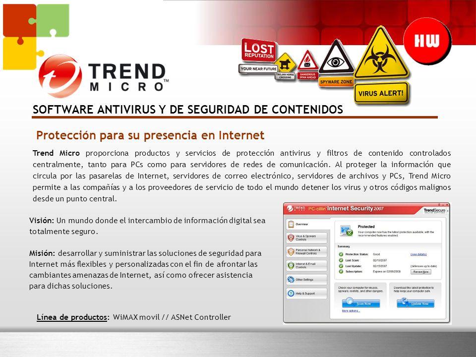Protección para su presencia en Internet Trend Micro proporciona productos y servicios de protección antivirus y filtros de contenido controlados centralmente, tanto para PCs como para servidores de redes de comunicación.