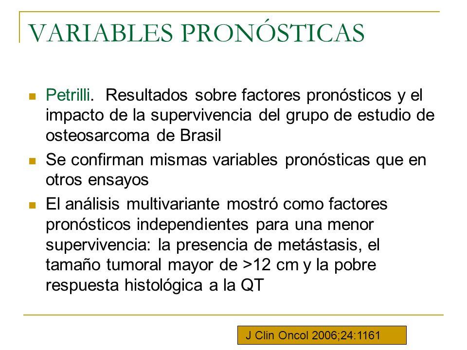 VARIABLES PRONÓSTICAS Petrilli. Resultados sobre factores pronósticos y el impacto de la supervivencia del grupo de estudio de osteosarcoma de Brasil