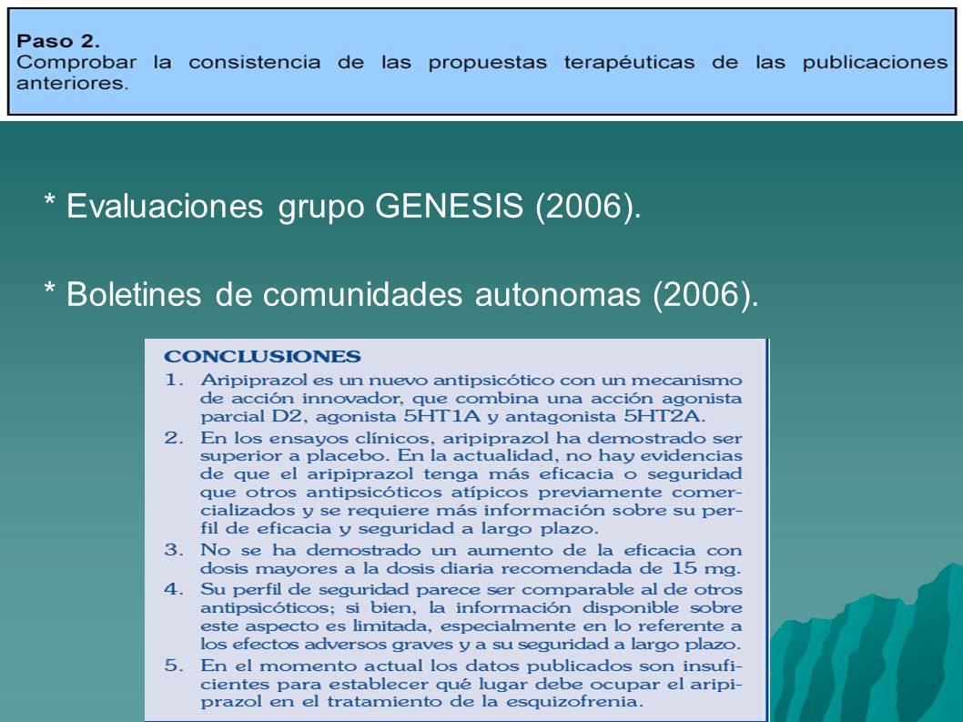* Evaluaciones grupo GENESIS (2006). * Boletines de comunidades autonomas (2006).
