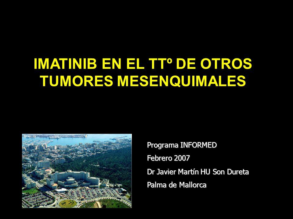 Imatinib- Tratamiento Tumores Mesenquimales no GIST Tumores Fibroblásticos Fibromatosis agresiva/Tumor Desmoide -Resultados divergentes en expresividad de KIT -0/19 KIT (+) con diferentes anti-c-kit (Dako; Santa Cruz) -6/9 KIT (+) -9/9 PDGFR α y β -Alguna evidencia de respuesta: 2/2 casos -Sería interesante verificar la sinergia con Vincristina y Metotrexate.