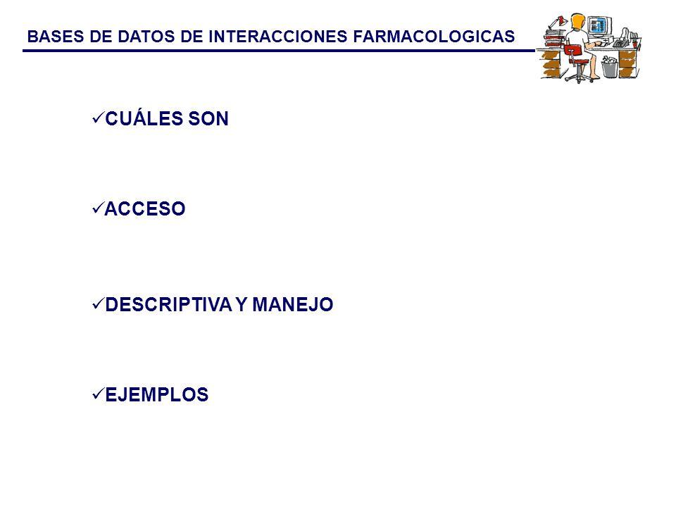 BASES DE DATOS DE INTERACCIONES FARMACOLOGICAS Lexi - Interact Stockley Medinteract Medscape Drug Digest Bot - plus Micromedex