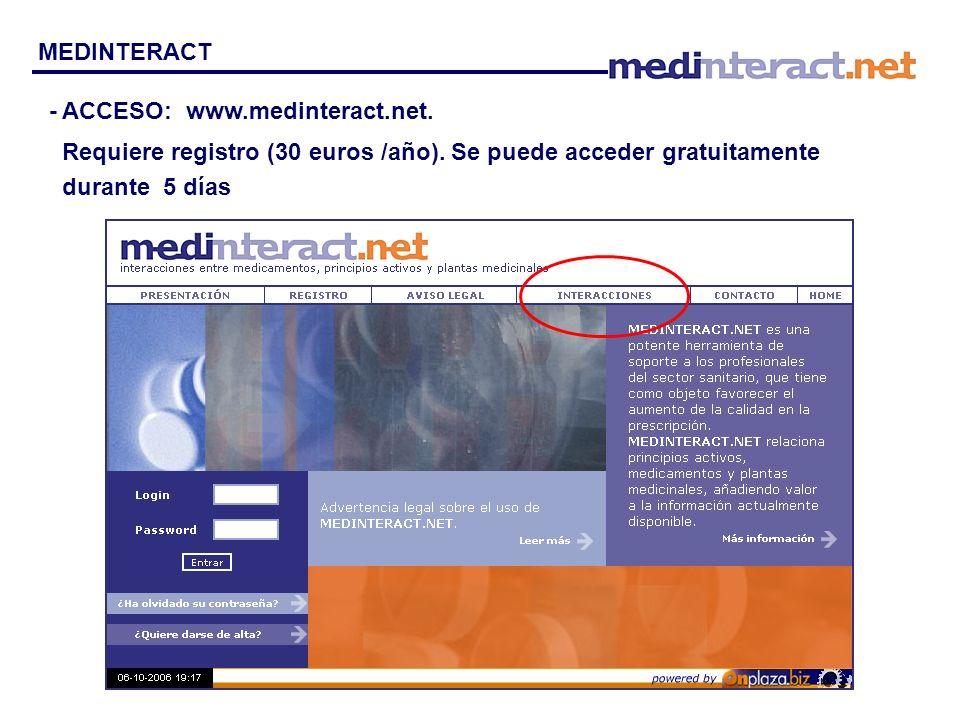 MEDINTERACT - ACCESO: www.medinteract.net. Requiere registro (30 euros /año). Se puede acceder gratuitamente durante 5 días