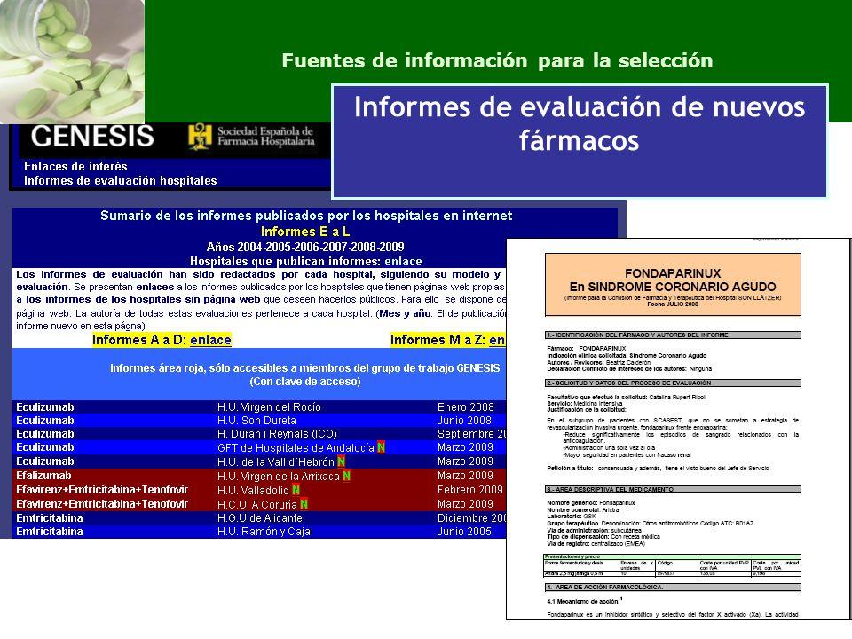 Fuentes de información independientes sobre medicamentos Fuentes de información para la selección Informes de evaluación de nuevos fármacos