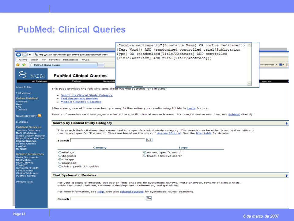 6 de marzo de 2007 Page 13 PubMed: Clinical Queries