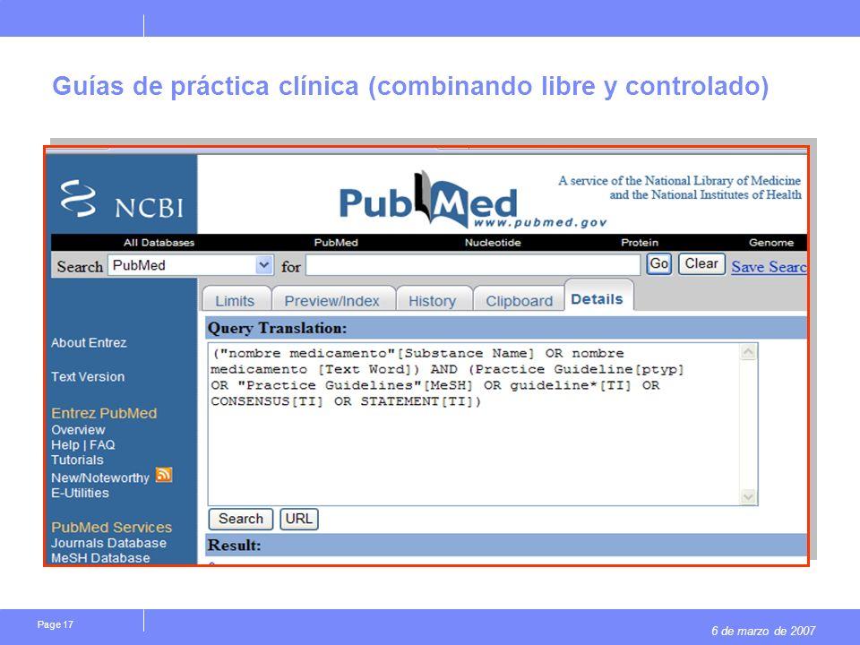 6 de marzo de 2007 Page 17 Guías de práctica clínica (combinando libre y controlado)