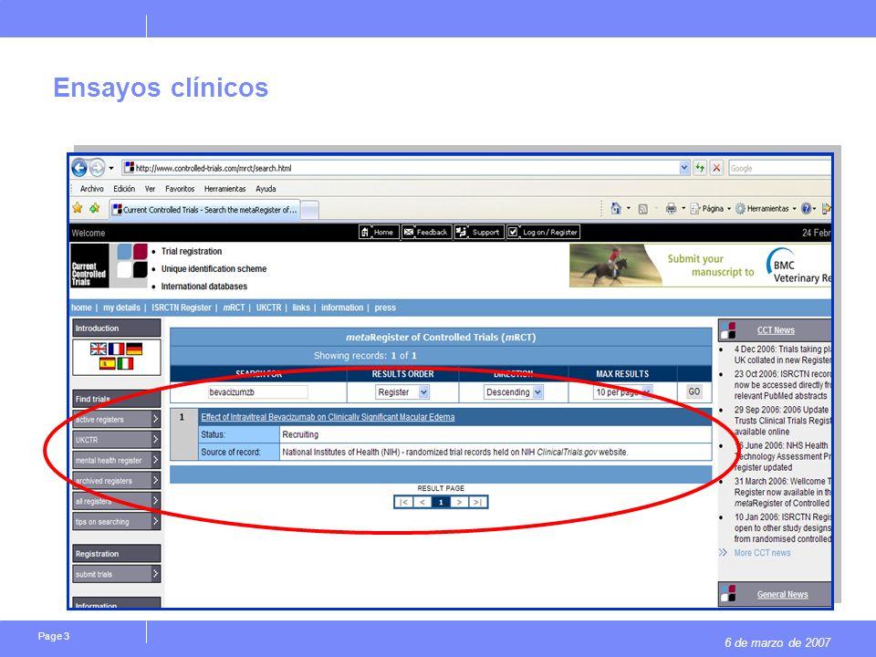 6 de marzo de 2007 Page 24 Ensayos clínicos controlados de distribución aleatoria