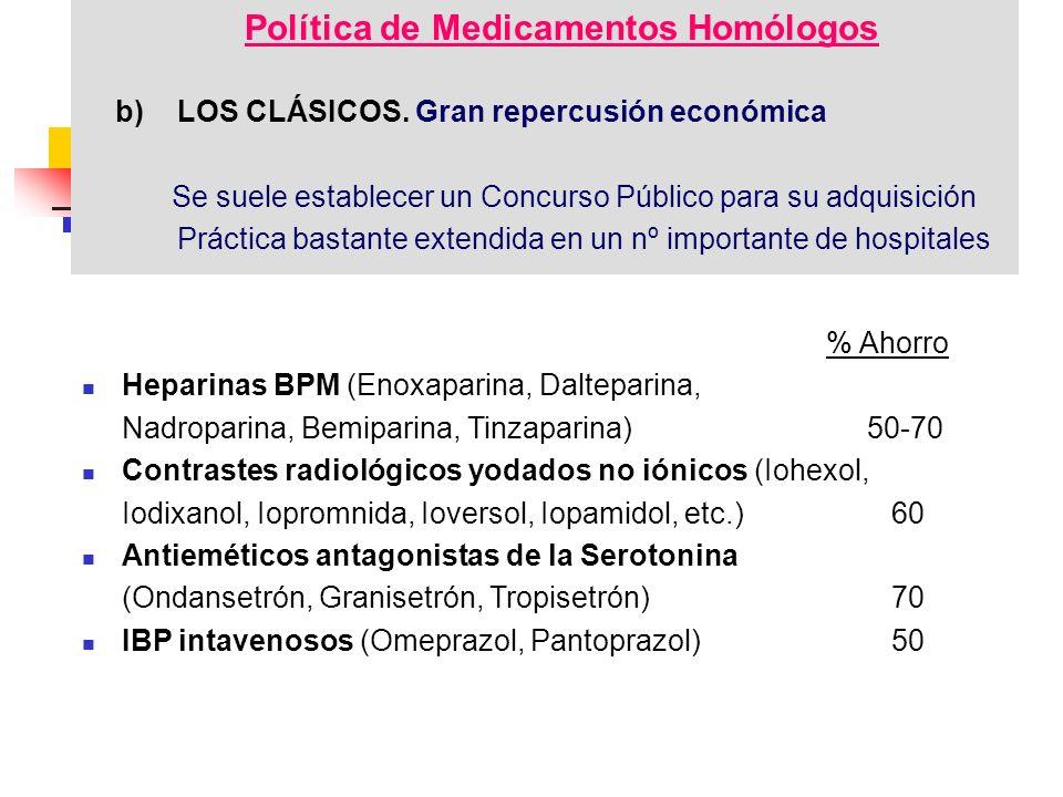 Política de Medicamentos Homólogos b)LOS CLÁSICOS.