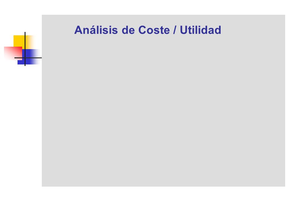 Análisis de Coste / Utilidad