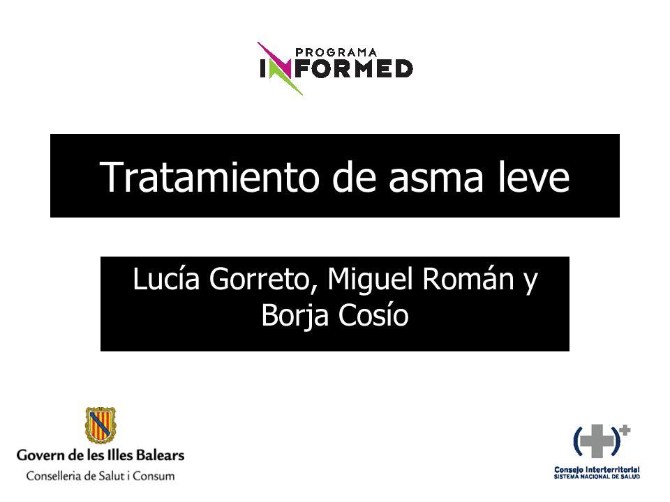 Tratamiento de asma leve Lucía Gorreto, Miguel Román y Borja Cosío