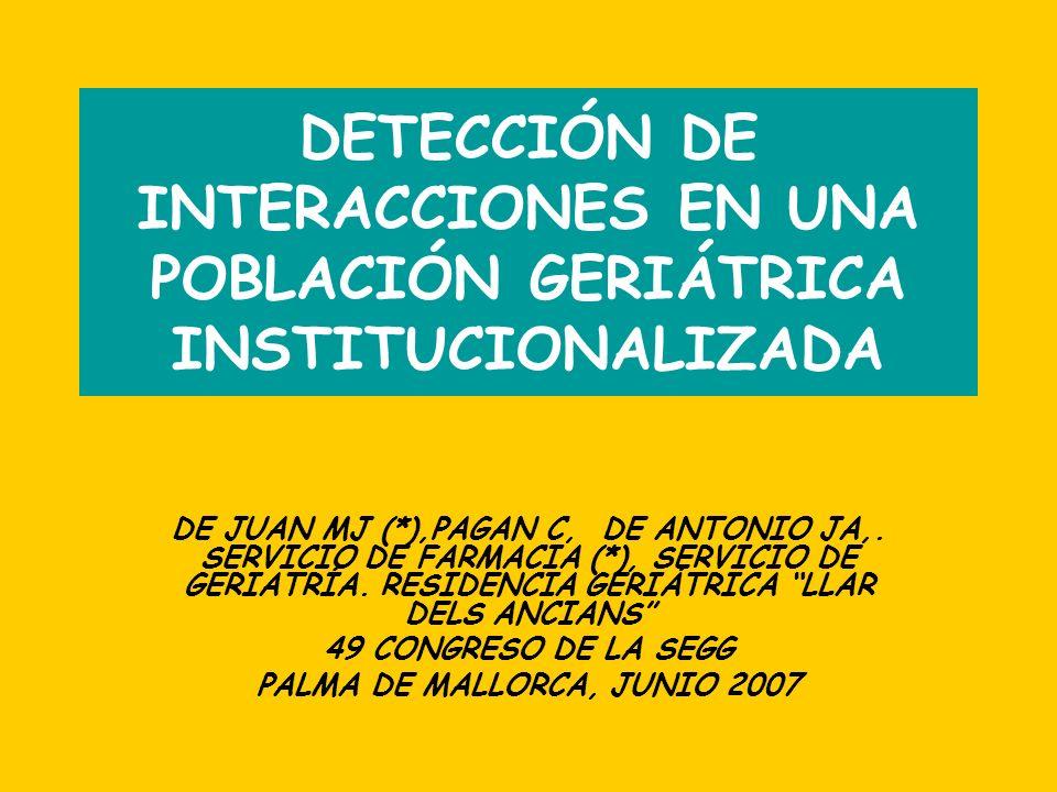 INTERACCIONES EN LA POBLACIÓN GERIÁTRICA: - MÁS FRECUENTES EDAD PLURIPATOLOGÍA POLIMEDICACIÓN TIPO DE MEDICAMENTO: digoxina, anticoagulantes, IBP - CONSECUENCIAS MÁS GRAVES