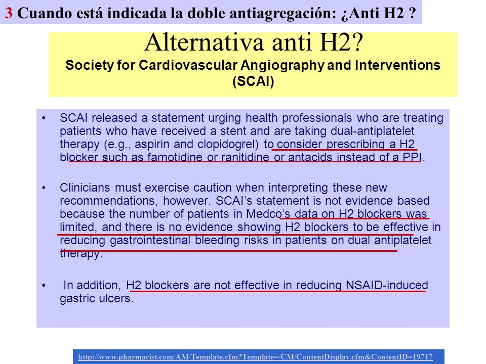 Alternativa anti H2? Society for Cardiovascular Angiography and Interventions (SCAI) SCAI released a statement urging health professionals who are tre