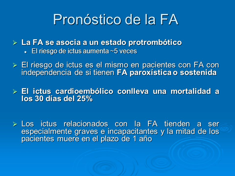 La FA se asocia a un estado protrombótico La FA se asocia a un estado protrombótico El riesgo de ictus aumenta ~5 veces El riesgo de ictus aumenta ~5