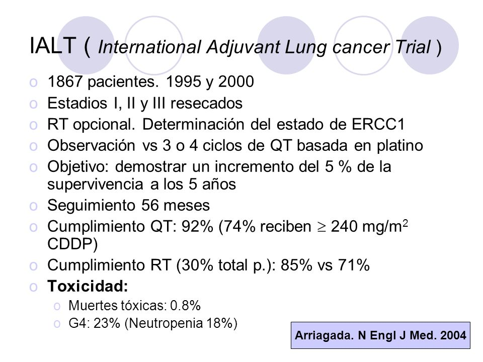 IALT ( International Adjuvant Lung cancer Trial ) o1867 pacientes.