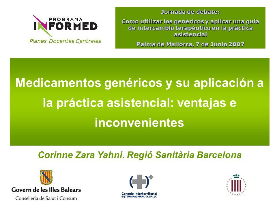 Planes Docentes Centrales Jornada de debate: Como utilizar los genéricos y aplicar una guía de intercambio terapéutico en la práctica asistencial Palma de Mallorca, 7 de Junio 2007 OFERTA 2.500 EFG registradas sobre un total de 11.000 EF POLÍTICA DE PRECIOS EFG 7,32 Global15,5