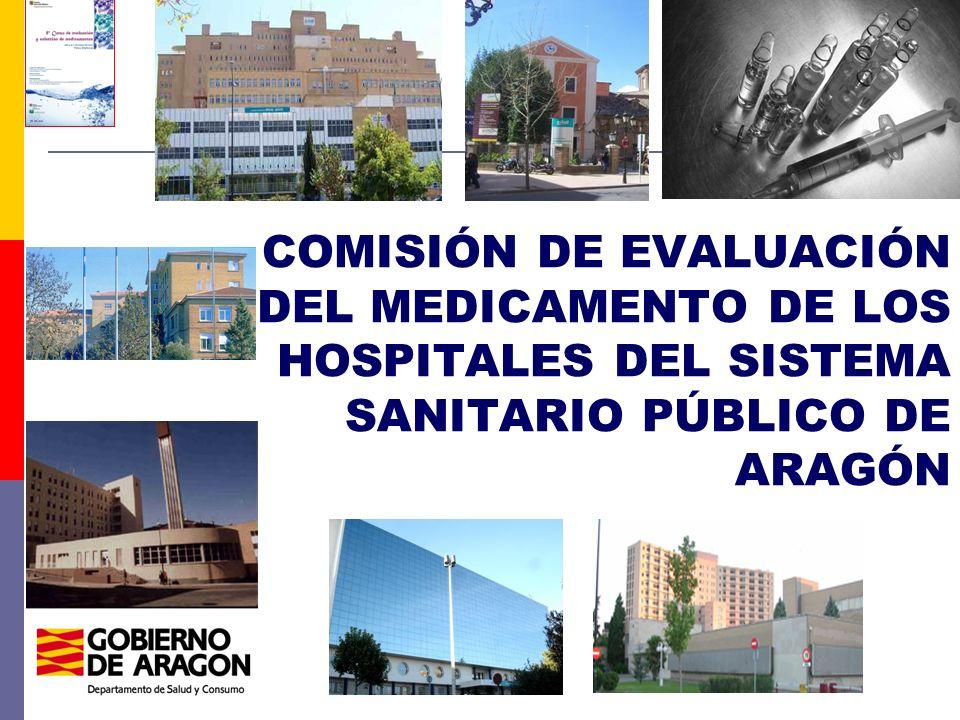 ORDEN de 22 de octubre de 2009, de la Consejera de Salud y Consumo, por la que se regula la constitución y funcionamiento de la Comisión de Evaluación del Medicamento de los hospitales del Sistema Sanitario Público de Aragón (BOA 17/11/09) ÁMBITO: Todos los hospitales del sistema sanitario público de Aragón.