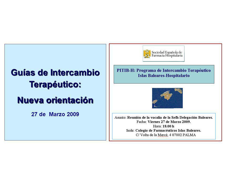 Guías de Intercambio Terapéutico: Nueva orientación 27 de Marzo 2009